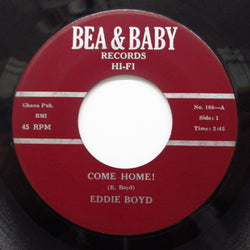 EDDIE BOYD - Come Home! / You Got To Reap!