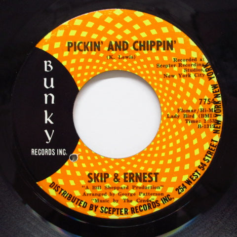 SKIP & ERNEST - Pickin' And Chippin' / Sweet Darlin'