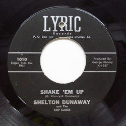 SHELTON DUNAWAY with THE CUP CAKES - Shake 'Em Up (Orig)