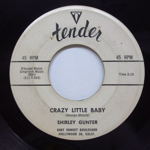 SHIRLEY GUNTER  - Crazy Little Baby (Orig)