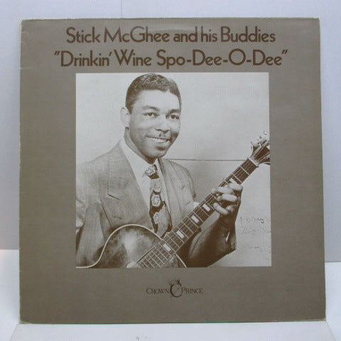 STICK McGHEE AND HIS BUDDIES - Drinkin' Wine Spo-Dee-O-Dee (E.C.Orig.Mono)
