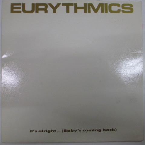 "EURYTHMICS - It's Alright - Baby's Coming Back (UK Orig.7"")"