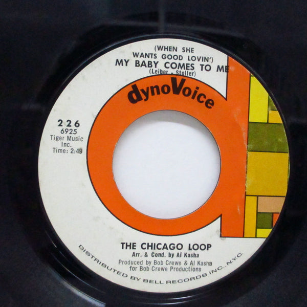 "CHICAGO LOOP (シカゴ・ループ)  - My Baby Comes To Me (US Orig.7"")"