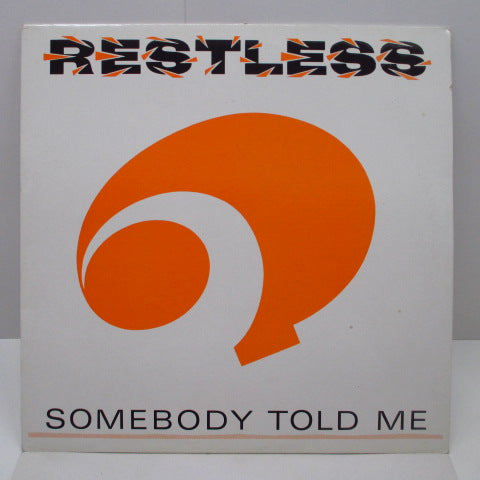 "RESTLESS - Somebody Told Me (UK Orig.12"")"