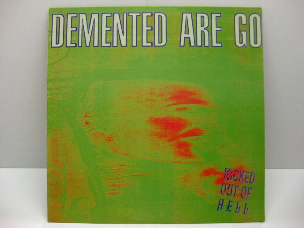 DEMENTED ARE GO - Kicked Out Of Hell (UK Orig.LP)