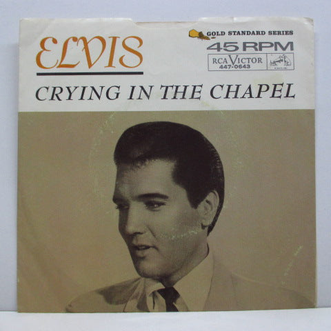 ELVIS PRESLEY - Crying In The Chapel (Orig+PS)
