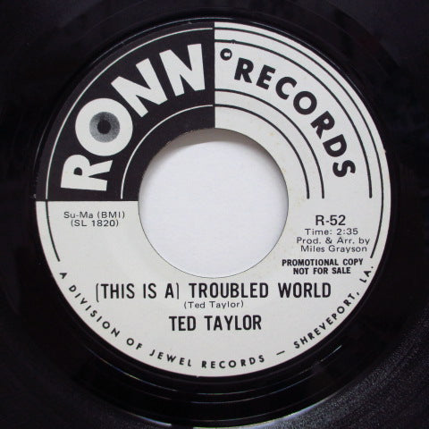 TED TAYLOR - (This Is A) Troubled World