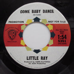 LITTLE RAY - Come Baby Dance (Promo)