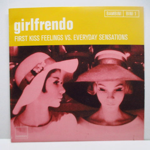 "GIRLFRENDO - First Kiss Feelings Vs. Everyday Sensations (Japan Orig.White Vinyl 7"")"