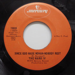 MARK IV - Since God Made Woman-No Body Rest
