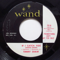 TIMMY SHAW - If I Catch You (Orig)
