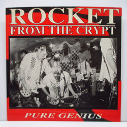 "ROCKET FROM THE CRYPT - Pure Genius (US Orig.7"")"