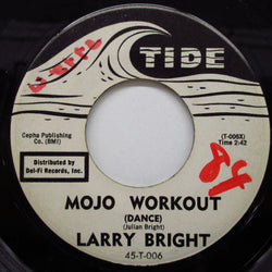 LARRY BRIGHT - Mojo Workout (Promo)