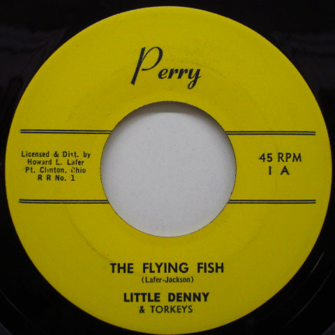 LITTLE DENNY & THE TORKEYS - The Flying Fish (Promo)