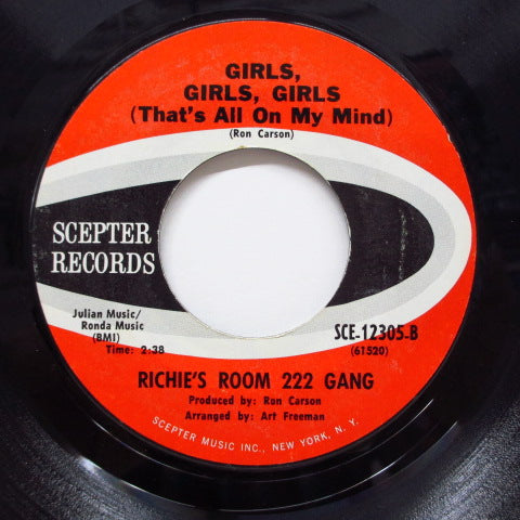 RICHIE'S ROOM 222 GANG - Girls,Girls,Girls (That's All On My Mind)