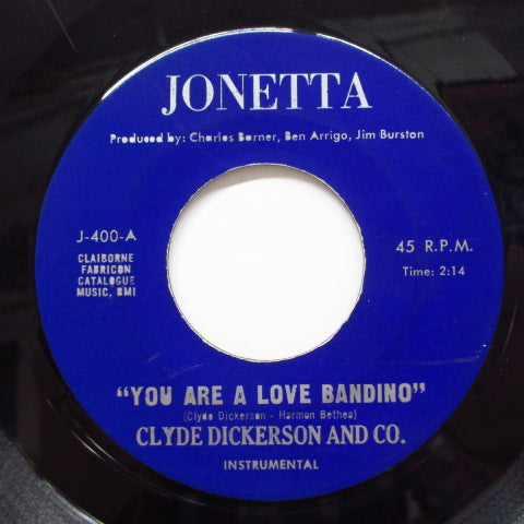 CLYDE DICKERSON & CO. - Love Bandit / You Are A Love Bandino