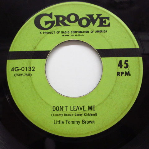 LITTLE TOMMY BROWN - Don't Leave Me (Orig)
