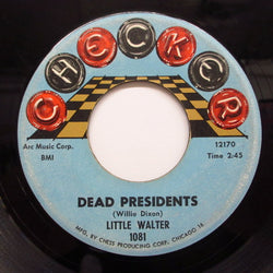 LITTLE WALTER - Dead Presidents (2nd Press)