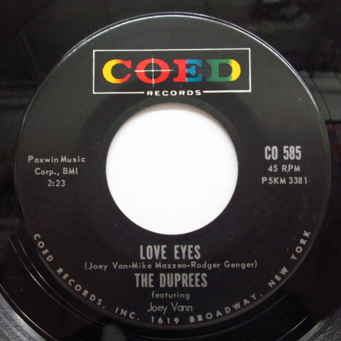 DUPREES - Have You Heard / Love Eyes (Orig)