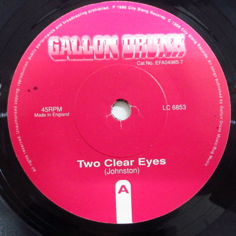 "GALLON DRUNK-Two Clear Eyes (UK Orig.7 "")"