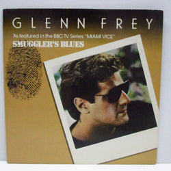 "GLENN FREY - Smuggler's Blues (UK Orig.7""+PS)"