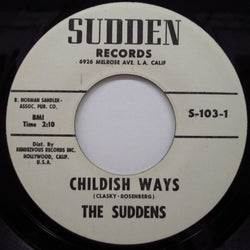 SUDDENS - Childish Ways / China Love