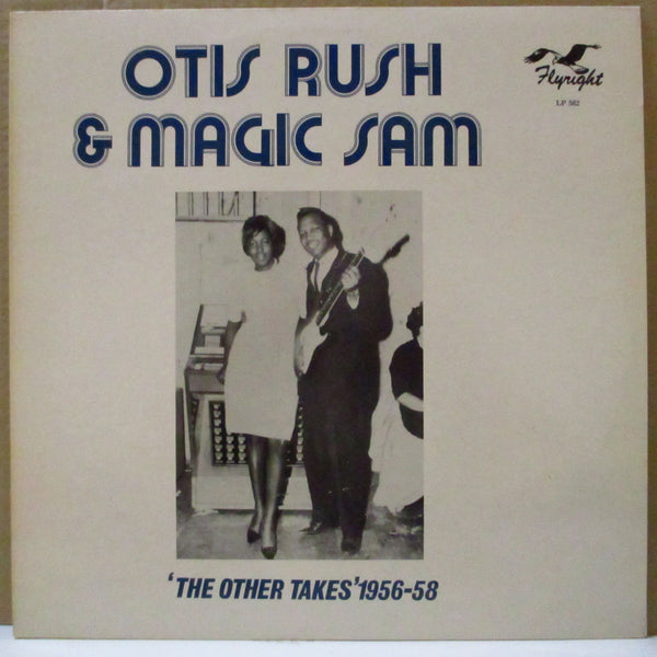 OTIS RUSH & MAGIC SAM (オーティス・ラッシュ & マジック・サム)  - The Other Takes' 1956-58 (UK Mono LP)