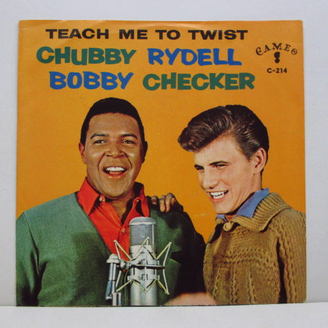 CHUBBY CHECKER & BOBBY RYDELL - Teach Me To Twist (Orig+PS)