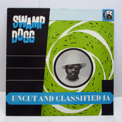 SWAMP DOGG - Uncut And Classified 1A (UK Orig.)