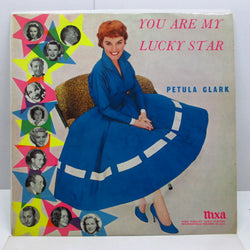 PETULA CLARK - You Are My Lucky Star (UK Orig.Mono LP/両面CFS)