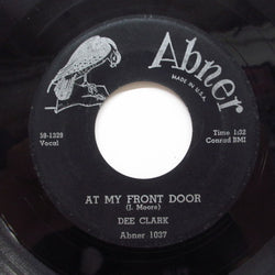 DEE CLARK - At My Front Door (Orig)