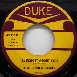 JUNIOR PARKER(LITTLE JUNIOR PARKER) - I'll Forget About You (Orig)