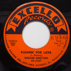 ROSCOE SHELTON - Pleadin' For Love (Orig)