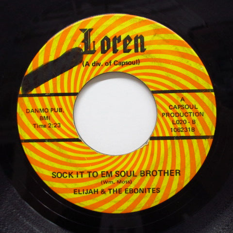 ELIJAH & THE EBONIES - Pure Soul / Sock It To'Em Soul Brother