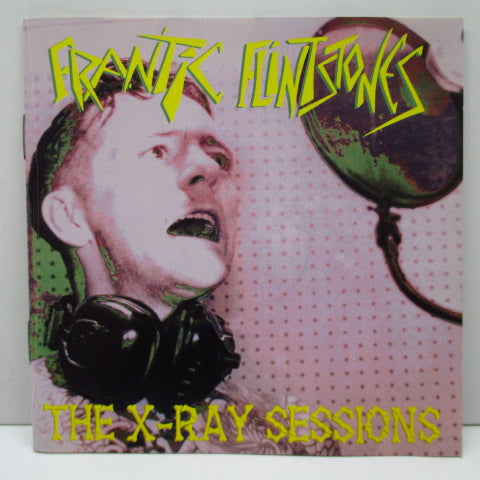 FRANTIC FLINTSTONES - The X-Ray Sessions (German Orig.CD)