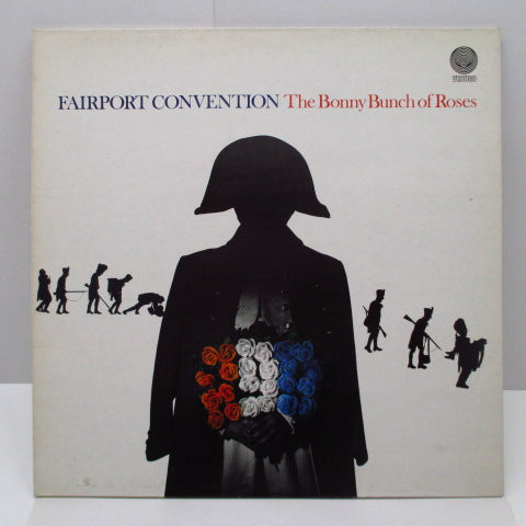 FAIRPORT CONVENTION - The Bonny Bunch Of Roses (UK Orig.LP/GS)