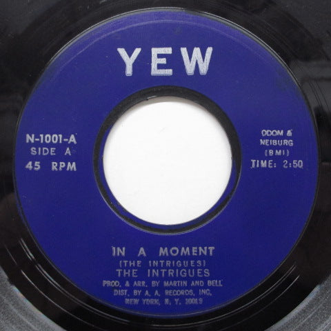 INTRIGUES - In A Moment ('69 Reissue Yew Blue Plastic Lbl.)