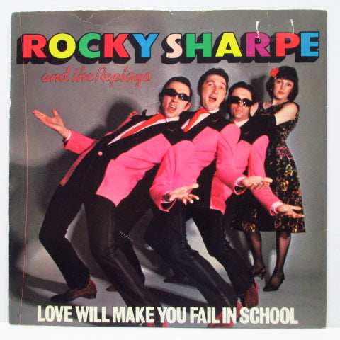 "ROCKY SHARPE & THE REPLAYS - Love Will Make You Fail In School (UK Orig.7""+PS)"