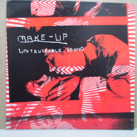 "MAKE-UP - Untouchable Sound (UK Orig.7"")"