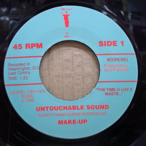 "MAKE-UP-Untouchable Sound (UK Orig.7 "")"