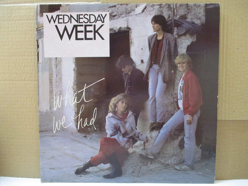 WEDNESDAY WEEK (ウェンズデイ・ウィーク)  - What We Had (US Orig.LP)