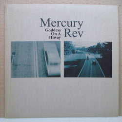 "MERCURY REV - Goddess On A Hiway (UK Orig.7"")"