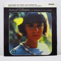 ASTRUD GILBERTO WITH ANTONIO CARLOS JOBIM - And Roses And Roses (UK Orig.MONO EP)