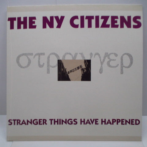 N.Y. CITIZENS, THE (N.Y. シチズンズ)  - Strangers Things Have Happenned (UK Orig.MLP)