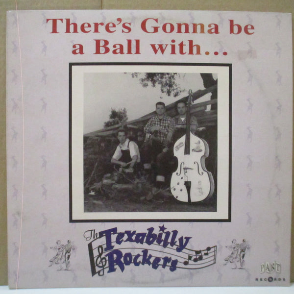 "TEXABILLY ROCKERS, THE (テキサビリー・ロッカーズ)  - Thre's Gonna Be A Ball With... (German Orig.10""LP)"