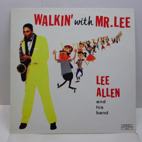 LEE ALLEN AND HIS BAND - Walkin' With Mr.Lee (Euro LP)