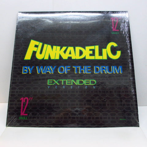 "FUNKADELIC - By Way Of The Drum (Extended Version) (US Orig.12"")"