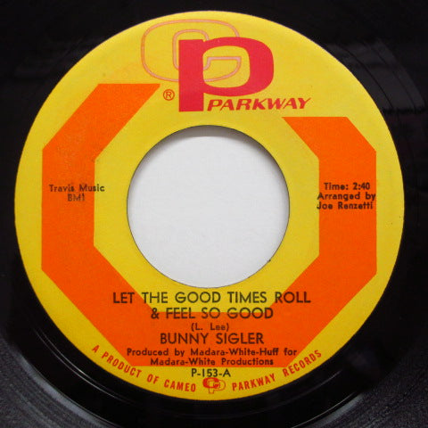 BUNNY SIGLER - Let The Good Times Roll〜(Orig.)