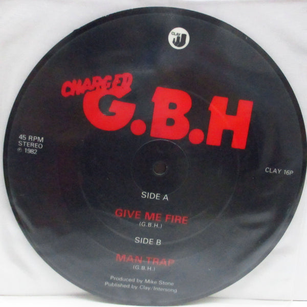"charged G.B.H - Give Me Fire (UK Ltd.Picture 7"")"