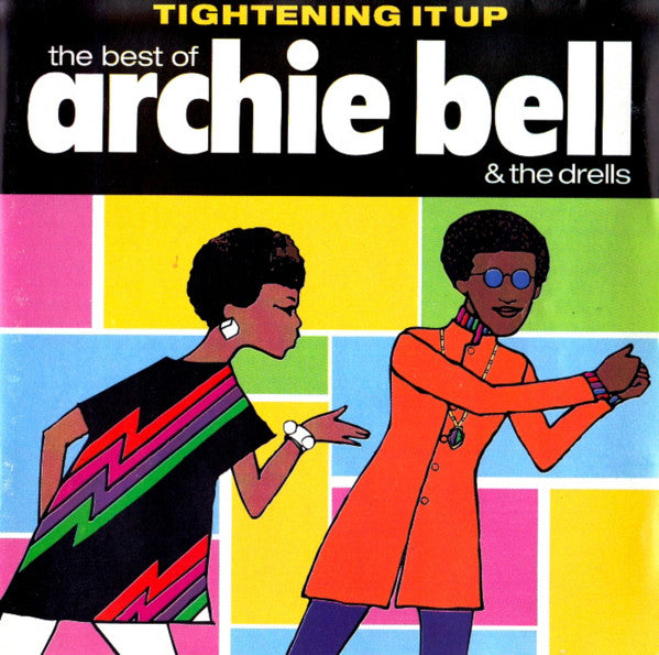ARCHIE BELL & THE DRELLS - Tightening It Up〜The Best Of (US CD/New)